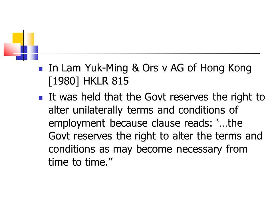 In Lam Yuk-Ming & Ors v AG of Hong Kong [1980] HKLR 815